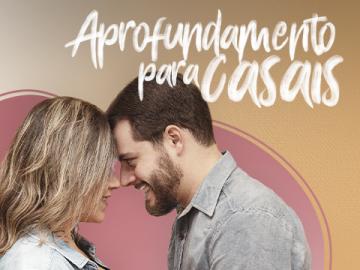 Aprofundamento para casais 2019